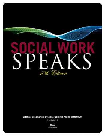 9780871014597-0871014599-Social Work Speaks, 10th Edition: NASW Policy Statements