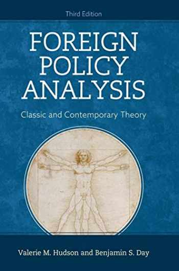 9781442277908-1442277904-Foreign Policy Analysis: Classic and Contemporary Theory