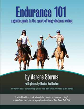 9780988551916-0988551918-Endurance 101: a gentle guide to the sport of long-distance riding