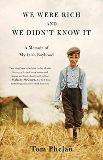 9781501197109-150119710X-We Were Rich and We Didn't Know It: A Memoir of My Irish Boyhood