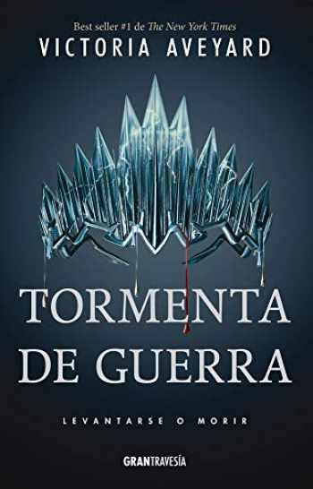 9786075277035-607527703X-Tormenta de guerra: Reina roja 4 (La reina roja) (Spanish Edition)