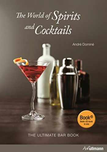 9783848006014-3848006014-The World Of Spirits And Cocktails: The Ultimate Bar Book