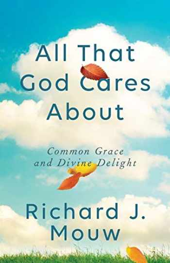 9781587434754-158743475X-All That God Cares About