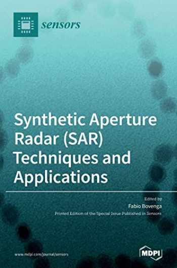 9783039361229-3039361228-Synthetic Aperture Radar (SAR) Techniques and Applications