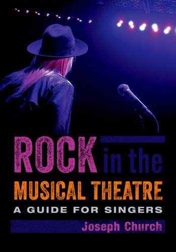 9780190943479-0190943475-Rock in the Musical Theatre: A Guide for Singers