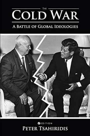 9781516520275-1516520270-The Cold War: A Battle of Global Ideologies