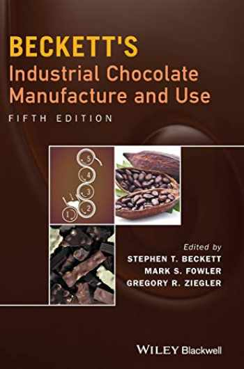 9781118780145-1118780140-Beckett's Industrial Chocolate Manufacture and Use