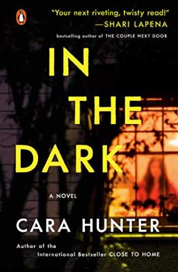 9780143131069-0143131060-In the Dark: A Novel (A DI Adam Fawley Novel)