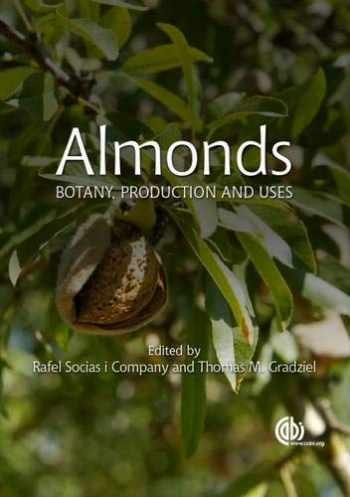 9781780643540-1780643543-Almonds: Botany, Production and Uses (Agriculture)
