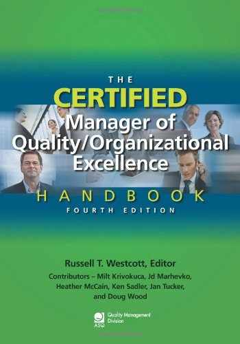 9780873898614-0873898613-The Certified Manager of Quality/Organizational Excellence Handbook, Fourth Edition