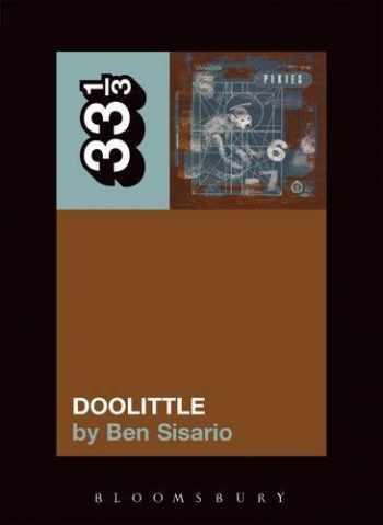 9780826417749-0826417744-The Pixies' Doolittle (33 1/3)