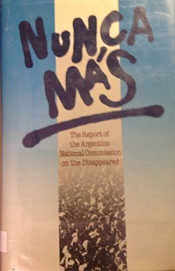9780374223502-0374223505-Nunca Mas: The Report of the Argentine National Commission on the Disappeared (English and Spanish Edition)