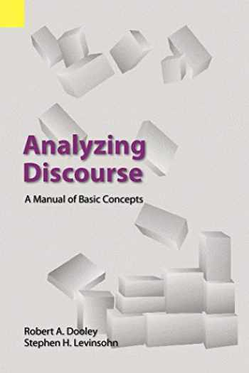 9781556711152-1556711158-Analyzing Discourse: A Manual of Basic Concepts