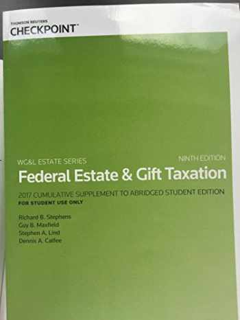 9780791398876-0791398870-Federal Estate & Gift Taxation 2017 Cumulative Supplement 9th edition