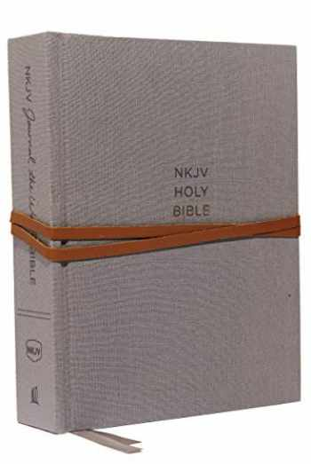 9780785218395-0785218394-NKJV, Journal the Word Bible, Cloth over Board, Gray, Red Letter, Comfort Print: Reflect, Journal, or Create Art Next to Your Favorite Verses