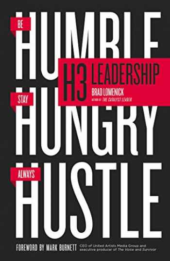 9780718022259-0718022254-H3 Leadership: Be Humble. Stay Hungry. Always Hustle.