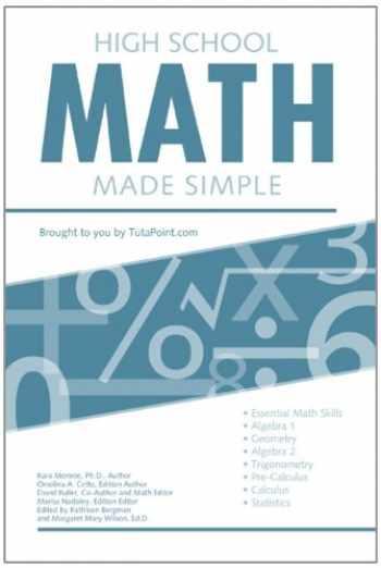 9780983466390-0983466394-High School Math Made Simple