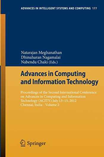 9783642315510-3642315518-Advances in Computing and Information Technology: Proceedings of the Second International Conference on Advances in Computing and Information ... in Intelligent Systems and Computing (177))