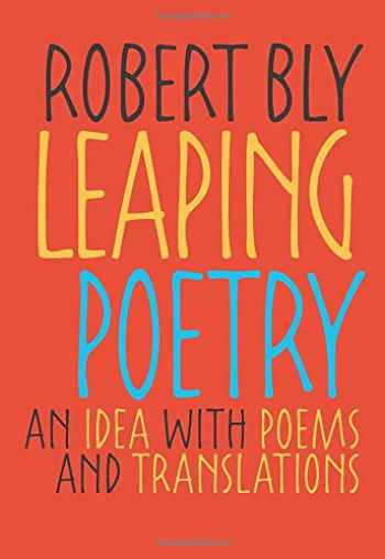 9780822960034-0822960036-Leaping Poetry: An Idea with Poems and Translations (Pitt Poetry Series)