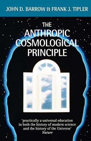9780192821478-0192821474-The Anthropic Cosmological Principle (Oxford Paperbacks)