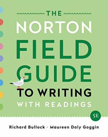 9780393655780-0393655784-The Norton Field Guide to Writing: with Readings (Fifth Edition)