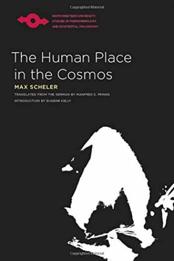 9780810125292-0810125293-The Human Place in the Cosmos (Studies in Phenomenology and Existential Philosophy)