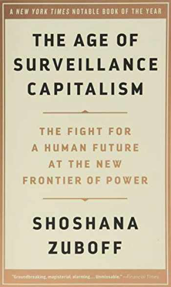9781541758001-1541758005-The Age of Surveillance Capitalism: The Fight for a Human Future at the New Frontier of Power