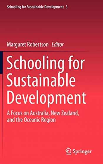9789400728813-9400728816-Schooling for Sustainable Development:: A Focus on Australia, New Zealand, and the Oceanic Region (Schooling for Sustainable Development (3))