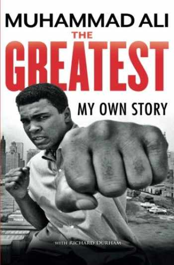 9781631680496-1631680498-The Greatest: My Own Story