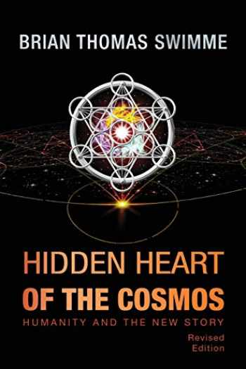 9781626983434-1626983437-Hidden Heart of the Cosmos (Ecology and Justice)