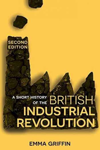 9781352003109-1352003104-A Short History of the British Industrial Revolution