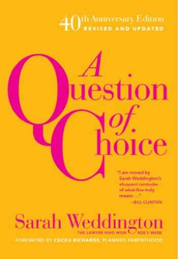 9781558618121-1558618120-A Question of Choice: Roe v. Wade 40th Anniversary Edition