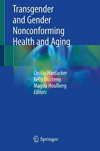 9783319950303-3319950304-Transgender and Gender Nonconforming Health and Aging