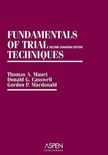 9780735518865-0735518866-Fundamentals of Trial Techniques: Canadian, 2nd Edition (Coursebook Series)