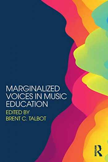 9780415788335-0415788331-Marginalized Voices in Music Education
