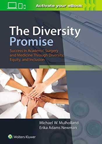 9781975135478-1975135474-The Diversity Promise: Success in Academic Surgery and Medicine Through Diversity, Equity, and Inclusion