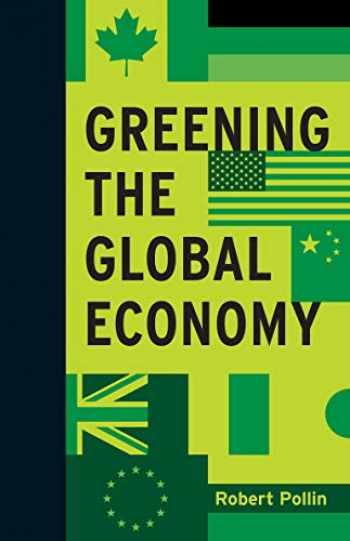 9780262028233-0262028239-Greening the Global Economy (Boston Review Originals)