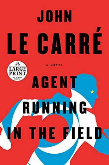 9780593152188-0593152182-Agent Running in the Field: A Novel