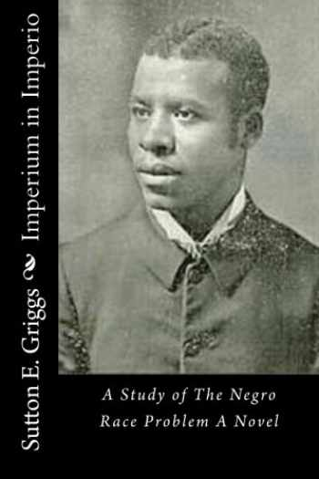 9781517536534-1517536537-Imperium in Imperio: A Study of The Negro Race Problem A Novel