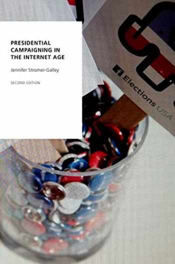9780190694050-019069405X-Presidential Campaigning in the Internet Age (Oxford Studies in Digital Politics)