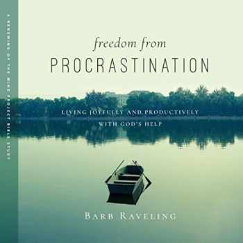 9780980224375-0980224373-Freedom from Procrastination: Living Joyfully and Productively with God's Help