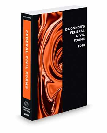 9781539208853-1539208850-O'Connor's Federal Civil Forms, 2019 ed.
