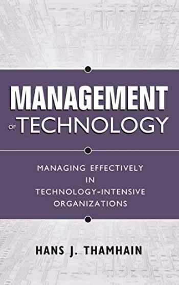 9780471415510-0471415510-Management of Technology : Managing Effectively in Technology-Intensive Organizations