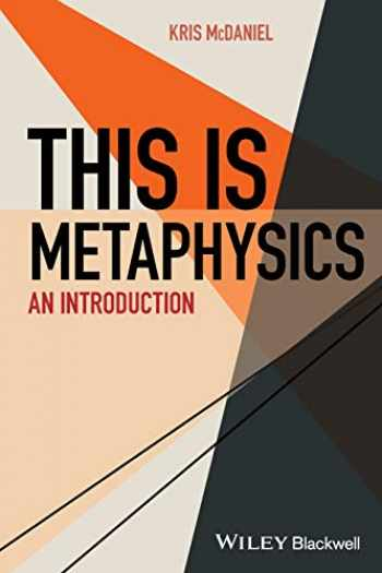 9781118400777-1118400771-This Is Metaphysics: An Introduction (This is Philosophy)