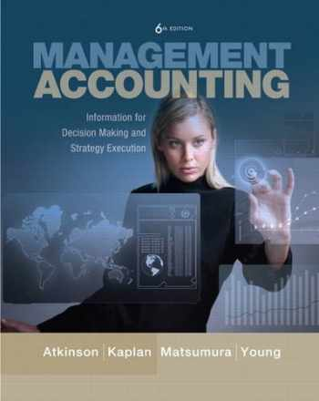 9780137024971-0137024975-Management Accounting: Information for Decision-Making and Strategy Execution (6th Edition)