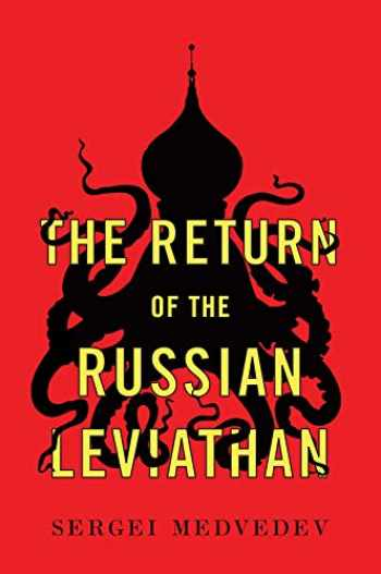 9781509536054-1509536051-The Return of the Russian Leviathan (New Russian Thought)
