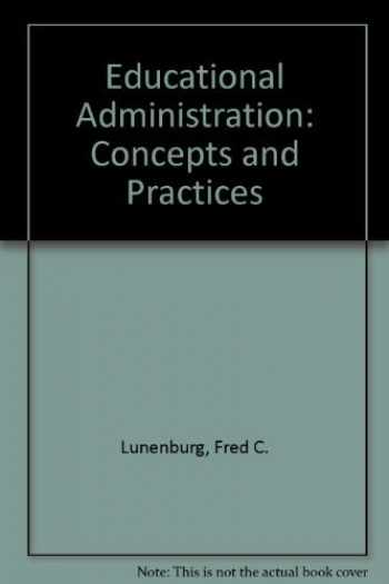 9780534258481-0534258484-Educational Administration: Concepts and Practices