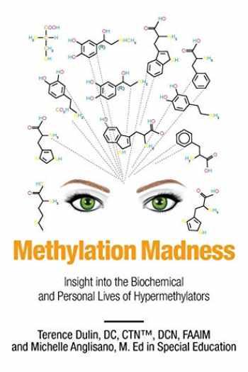 9781684569915-1684569915-Methylation Madness: Insight into Biochemical and Personal Lives of Hypermethylators