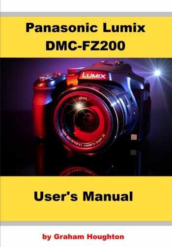 9781494849351-1494849356-Panasonic Lumix DMC-FZ200 User's Manual