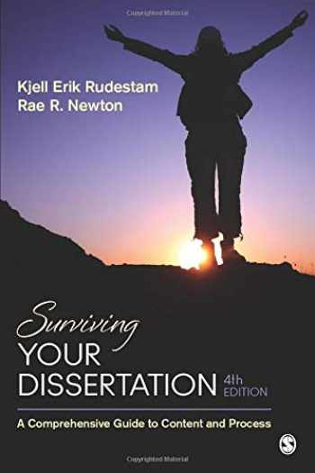 9781452260976-1452260974-Surviving Your Dissertation: A Comprehensive Guide to Content and Process